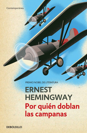 Por quién doblan las campanas / For Whom the Bell Tolls by Ernest Hemingway