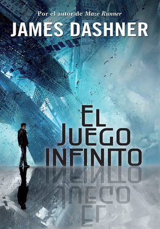 El juego infinito / The Eye of Minds by James Dashner