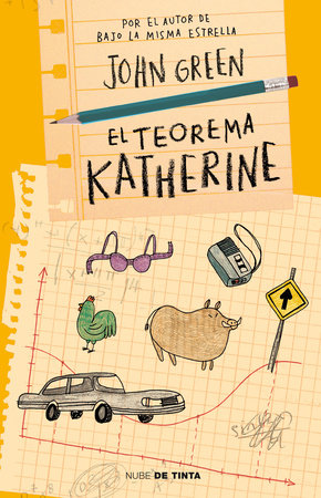 El teorema Katherine /An Abundance of Katherines by John Green