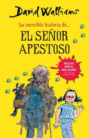 La increíble historia de...el señor apestoso / Mr. Stink by David Walliams
