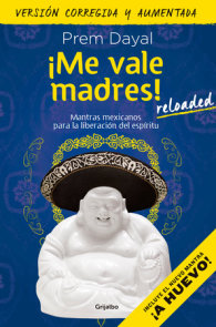 ¡Me vale madres! Reloaded / I Don't Give a Damn! New Edition