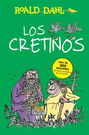 Los cretinos / The Twits