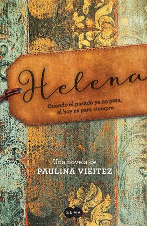 Helena. (Spanish Edition) by Paulina Vieitez
