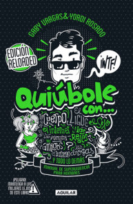 Quiúbole con... para hombres (Ed. Aniversario) / What's Happening With... For Men