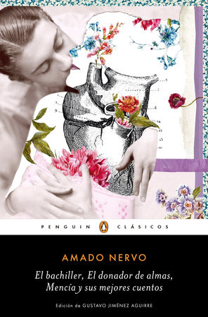 El bachiller - El donador de almas / The Bachelor - The Soul Giver by Amado Nervo