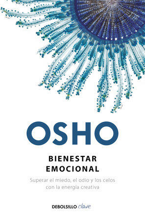 Bienestar emocional / Emotional Wellness by Osho