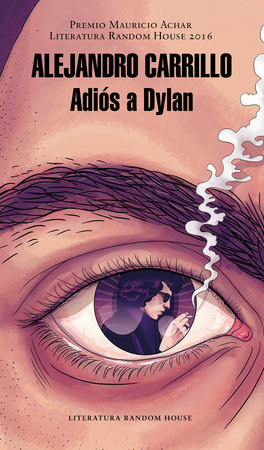 Adiós a Dylan / Goodbye Dylan by Alejandro Carrillo Rosas