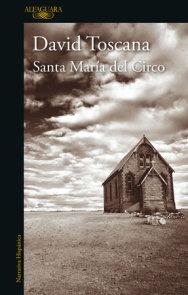Santa Maria del circo / Santa Maria of the Circus