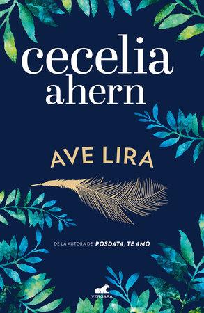 Ave lira / Lyrebird by Cecelia Ahern