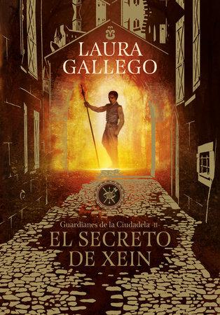 El secreto de Xein / Xein's Secret by Laura Gallego
