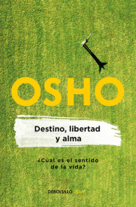 Destino, libertad y alma / Destiny, Freedom, and the Soul