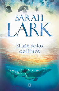 El año de los delfines / The Year of the Dolphins