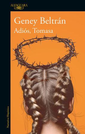 Adiós, Tomasa / Goodbye, Tomasa by Geney Beltran
