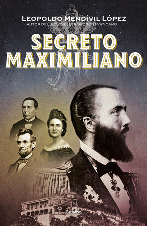 Secreto Maximiliano / Secret Maximiliano