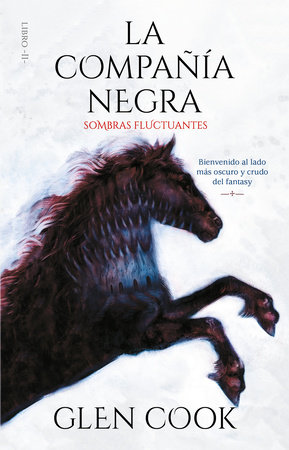 La Compañía Negra 2: Sombras fluctuantes / Chronicles of the Black Company 2: Shadow Linger