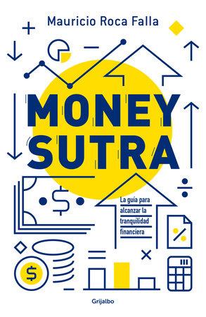 Money sutra (In Spanish) by Mauricio Roca