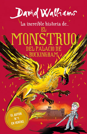 La increíble historia de… el monstruo del palacio de Buckingham / The Beast of Buckingham Palace by David Walliams