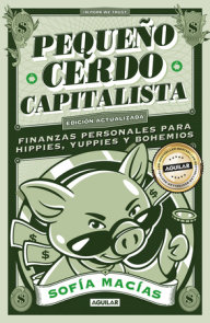 Pequeño cerdo capitalista (10° aniv) / Little Capitalist Pig(10th anniversary)