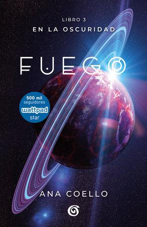 Fuego / Fire by Ana Coello