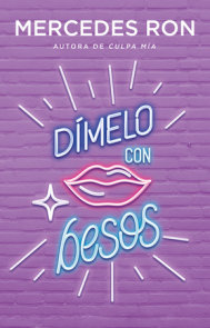 Dímelo con besos / Say It to Me with a Kiss