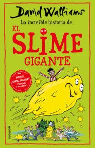 La incríble historia de… el slime gigante / Slime