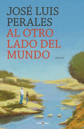 Al otro lado del mundo / The Other Side of the World by Jose Luis Perales