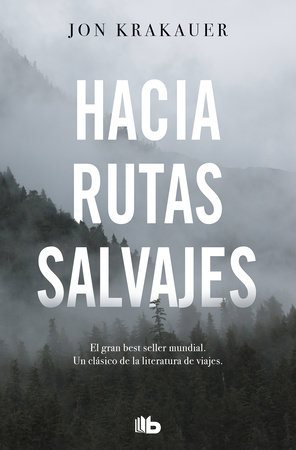 Hacia rutas salvajes / Into the Wild by Jon Krakauer
