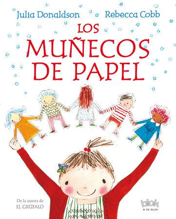 Los muñecos de papel / The Paper Dolls by Julia Donaldson