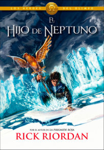 Los Héroes del Olimpo, Libro 2: El hijo de Neptuno /The Heroes of Olympus, Book Two: The Son of Neptune