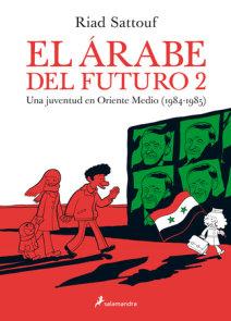 El árabe del futuro 2 / The Arab of the Future 2