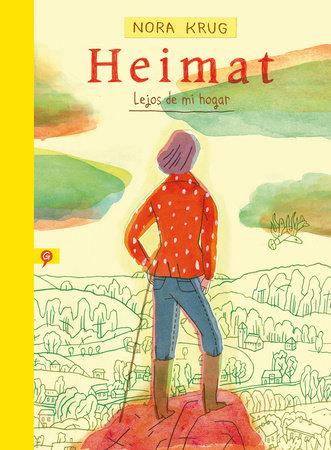 Heimat. Lejos de mi hogar / Heimat: A German Family Album by Nora Krug