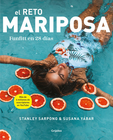 El reto mariposa. Funfitt en 28 días / The Butterfly Challenge. Funfitt in 28 days by Stanley Sarpong and Susana Yabar