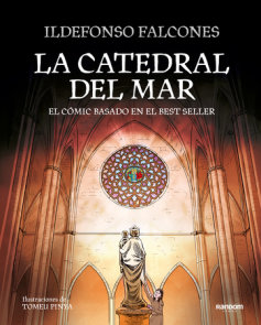 La catedral del mar: El cómic basado en el best seller / The Cathedral of the  Sea: The Graphic Novel