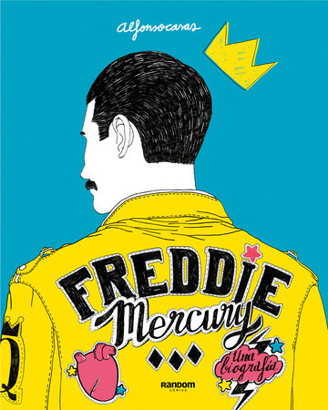 Freddie Mercury (Spanish Edition) by Alfonso Casas