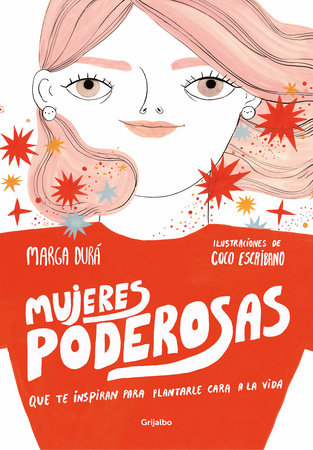 Mujeres poderosas / Powerful Women by MARGA DURA and Coco Escribano