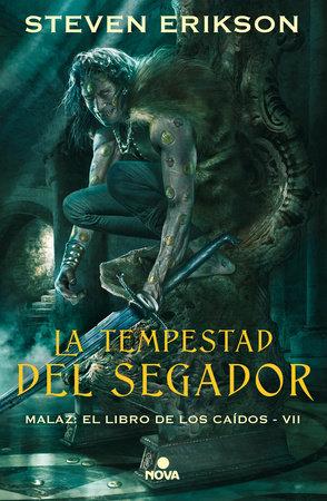 La tempestad del segador / Reaper's Gale by Steven Erikson