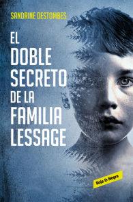 El doble secreto de la familia Lessage / The Lessage Family s Double Secret