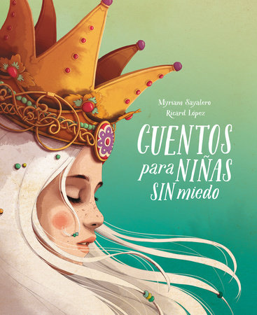Cuentos para niñas sin miedo / Stories for Fearless Girls