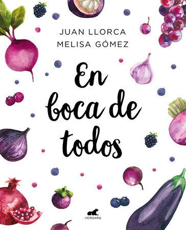 En boca de todos /  For Everyone's Mouths by Juan Llorca and Melisa Gomez