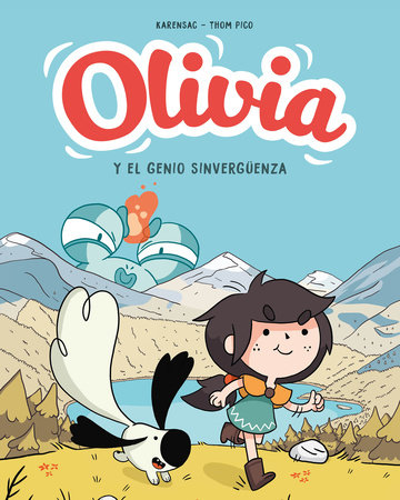 Olivia y el genio sinvergüenza / Aster and the Accidental Magic by Thom Pico
