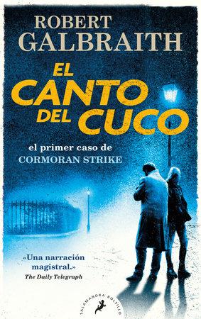 El canto del cuco / The Cuckoo's Calling by Robert Galbraith