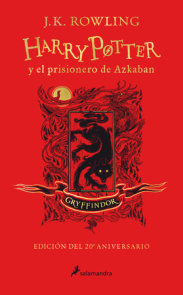 Harry Potter y el prisionero de Azkaban. Edición Gryffindor / Harry Potter and the Prisoner of Azkaban. Gryffindor Edition