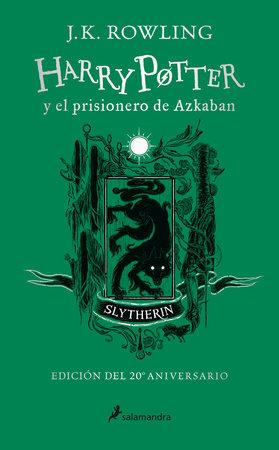 Harry Potter y el prisionero de Azkaban. Edición Slytherin / Harry Potter and the Prisoner of Azkaban Slytherin Edition by J.K. Rowling