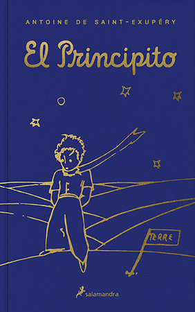 El Principito (Edición con estuche) / The Little Prince (Boxed Edition) by Antoine De Saint-exupery