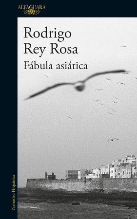 Fabula asiática / An Asian Fable by Rodrigo Rey Rosa