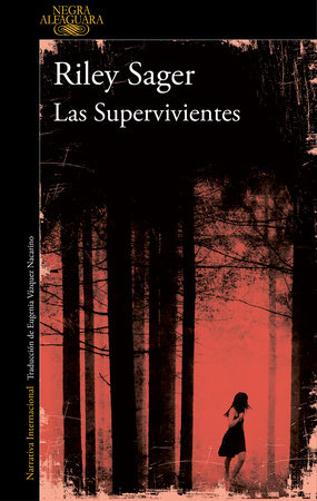 Las supervivientes / Final Girls by Riley Sager