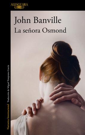 La señora Osmond /Mrs. Osmond by John Banville
