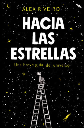 Hacia las estrellas / Towards the Stars by Alex Riveiro