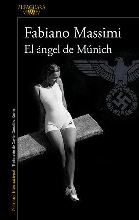 El ángel de Múnich / The Angel from Munich