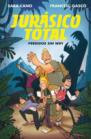 Jurásico total: Perdidos sin WIFI / Total Jurassic. Lost without Wi-Fi by SARA CANO and FRANCES GASCO